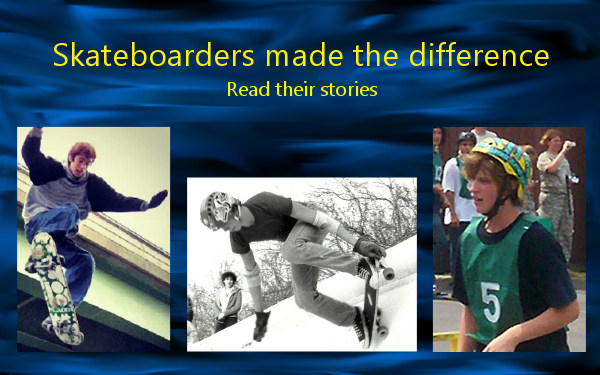 Read the skateboarders' stories
